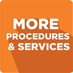 More procedures and services